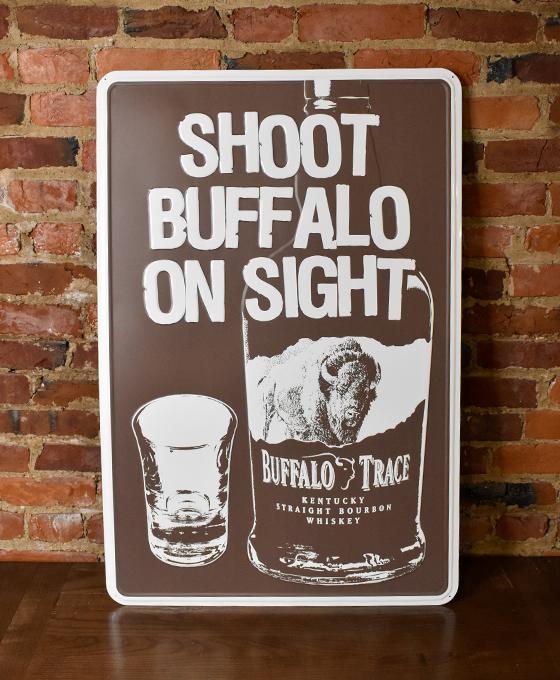 Buffalo Trace 'Shoot Buffalo On Sight' Metal Wildlife Sign
