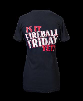 """Fireball Women's """"Is it Fireball Friday Yet?"""" Shirt"""