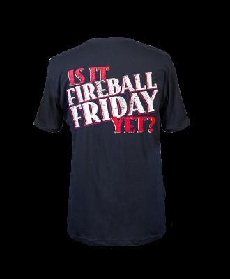 """Fireball Men's """"Is it Fireball Friday Yet?"""" Shirt"""